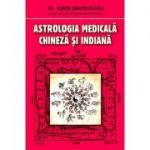 Astrologia medicala chineza si indiana - Sorin Bratoveanu