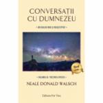 Conversații cu Dumnezeu, Volumul IV - Walsch Neale Donald