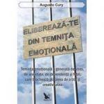 Eliberează-te din temniţa emoţională - Dr. Augusto Cury