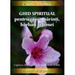Ghid spiritual pentru copii, parinti, barbati si femei - Luule Viilma
