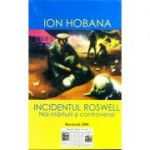 INCIDENTUL ROSWELL - Ion Hobana