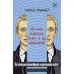 M-am născut într-o zi albastră - Daniel Tammet