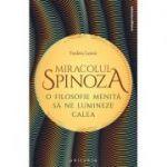 Miracolul Spinoza - Frédéric Lenoir