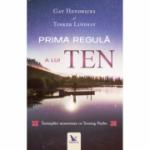 Prima regulă a lui Ten - Dr. Gay Hendricks