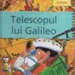 Telescopul lui Galileo - Gerry Bailey, Karen Foster