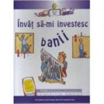 Invat sa-mi investesc banii - Gerry Bailey, Felicia Law