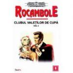 Rocambole: Clubul valetilor de cupa vol. 4 - Ponson du Terrail