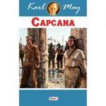 Capcana (Cetatea de stanca) - Karl May