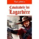 Cavalcadele lui Lagardere - Paul Feval