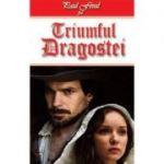 Triumful Dragostei - Paul Feval, fiul