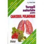 Terapii Naturiste Impotriva Cancerului Pulmonar - V. Duta