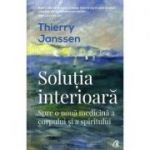 Solutia interioara - Thierry Janssen