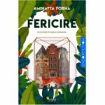 Fericire -  Aminatta Forna