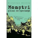 Monstri plini de speranta -  Nicholas Mosley