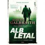 Alb letal -  Autor: Robert Galbraith