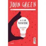 De 19 ori Katherine -  Autor: John Green