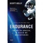 Endurance. Un an în spațiu, o viață de descoperiri -  Autor: Scott Kelly