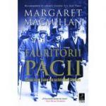 Făuritorii păcii. Șase luni care au schimbat lumea -  Autor: Margaret MacMillan