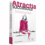 Atracția succesului -  Anca Ciobotaru  Anca Ciobotaru