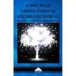Accelerarea Evoluției Spirituale - Robert Bruce &Timothy Donaghue