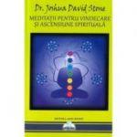 Meditatii pentru vindecare si ascensiune spirituala - Joshua David Stone