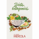 Dieta ketogenică. Un regim alimentar revoluționar - dr. Joseph Mercola