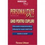 Personalitate plus. Ghid pentru cupluri - Florence Littauer