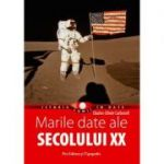 Marile date ale sec. XX - Charles Olivier Carbonell