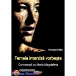 Femeia interzisa vorbeste
