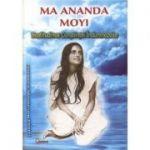 Beatitudinea Constiintei Indumnezeite - Ma Ananda Moy