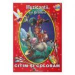 Muzicantii din Bremen - Citim si coloram