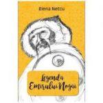 Legenda emirului Nogai - Elena Netcu