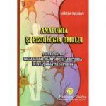 Teste de anatomia si fiziologia omului, autor Lorela Caradan