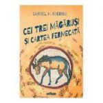 Cei trei măgăruși și cartea fermecată - Gabriel H. Decuble
