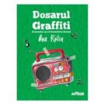Seria Detectivii Aerieni #4. Dosarul Graffiti - Ana Rotea