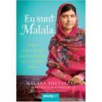 Eu sunt Malala - Malala Yousafzai cu Patricia McCormick