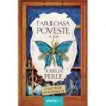 Fabuloasa poveste a lui Joshua Perle - Timothée de Fombelle