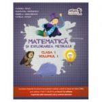 Matematica si explorarea mediului - Clasa I Semestrul I