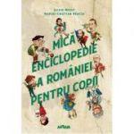 Mică enciclopedie a României pentru copii