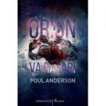 Orion va răsări - Poul Anderson