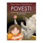 Poveşti pentru copii mai mici de 3 ani... sau mai mari - Eugène Ionesco