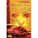 Sandman #1. Preludii și nocturne - Neil Gaiman