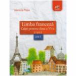 Limba franceza Caiet pentru clasa a VI-a L1 si L2 - Mariana Popa