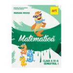 MATEMATICĂ. Manual pentru clasa a IV-a. Semestrul I (cu CD) - Mariana Mogoș