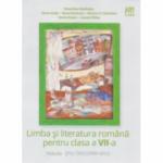 Limba si literatura romana pentru clasa a VII-a - Dorina Kudor, Florentina Samihaian, Florin Ionita, Lenuta Sfirlea, Monica Columban