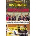 America si lumea - Zbigniew Brzezinski