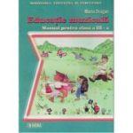 Educatie Muzicala - Manual pentru clasa a III-a