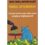Marele jaf european - David Craig si Matthew Elliott