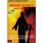 Procesul lui Iisus si Antichristul – Joseph si Augustin Lemann