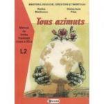 Tous azimuts. Manual de limba franceza clasa a XII-a L2